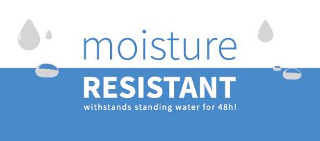 Moisture Resistant